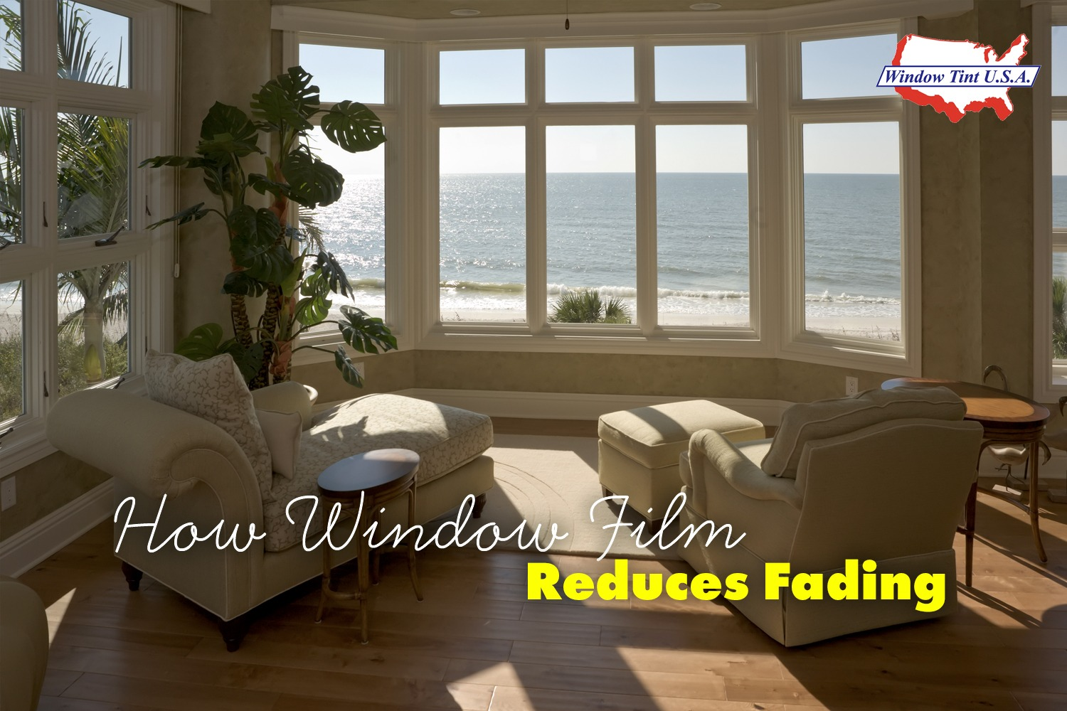 How Window Film Reduces Fading