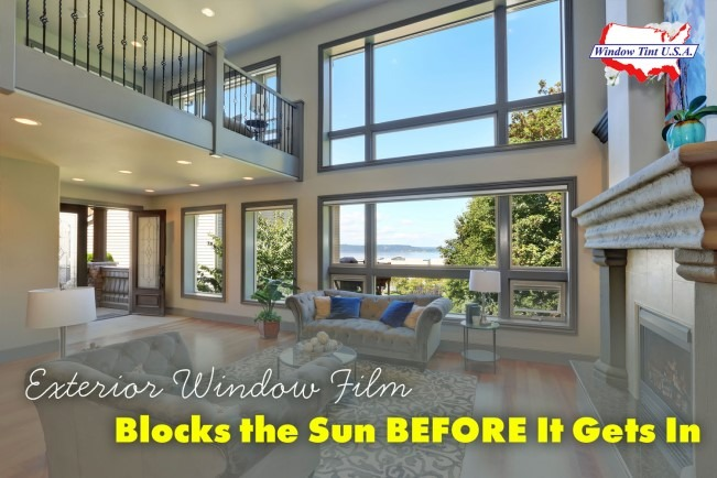 Exterior window film blocks the sun