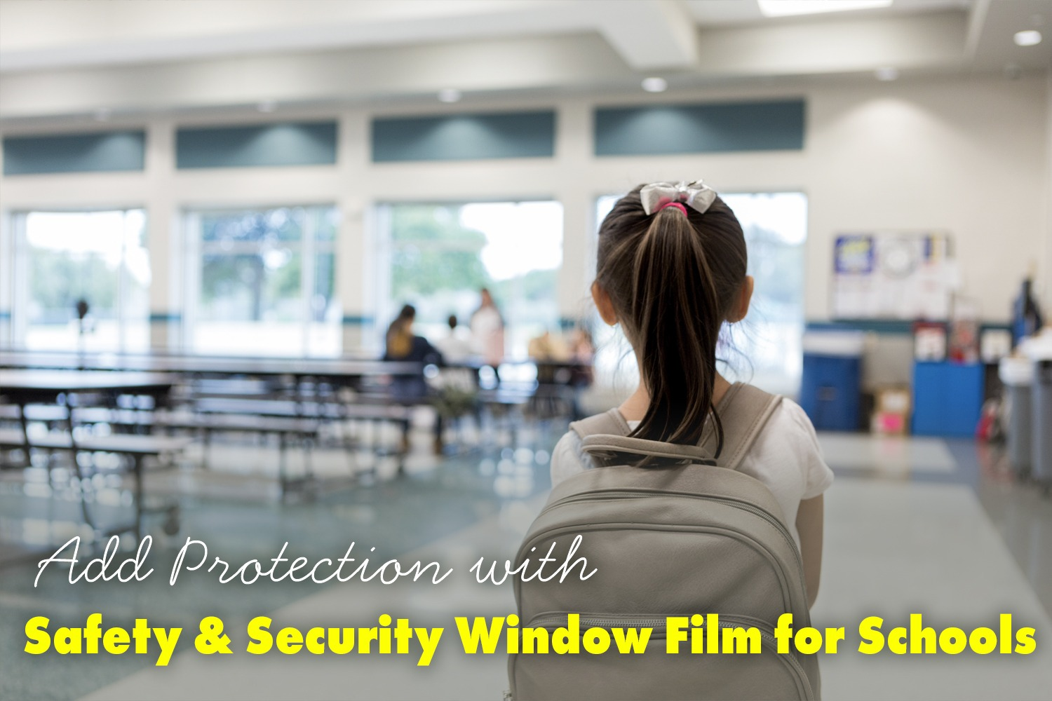 Safety & Security Window Film for schools