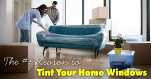 Tint your home windows